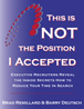 Get a FREE Sample Chapter of our book - This is NOT the Position I Accepted