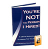 Get the only book you'll ever need on hiring and find out how thousands of other Vistage and TEC Members have improved their hiring accuracy
